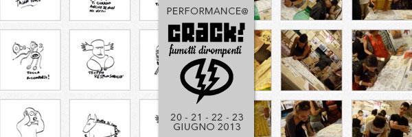 performance Crack fumetti dirompenti 2013