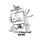 it's-evolution-baby